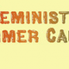 July 13 on FM: Feminist Summer Camp | Latina Reproductive Justice | Top Secret Rosies