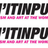 In Art: Doin' It in Public – Feminism & Art at the Woman's Buildin