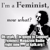 When feminists $upport what we believe in …